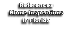 References Home Inspections in Florida