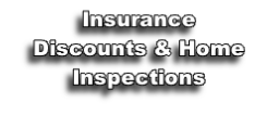 Insurance Discounts & Home Inspections