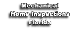 Mechanical Home Inspections Florida