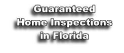 Guaranteed Home Inspections in Florida